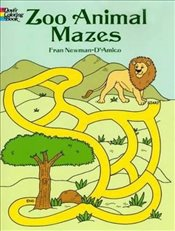 Zoo Animal Mazes (Dover Coloring Books) - Newman-DAmico, Fran