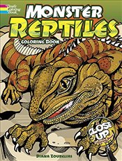 Monster Reptiles Coloring Book: A Close-Up Coloring Book (Dover Nature Coloring Book) - Zourelias, Diana
