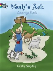 Noahs Ark Colouring Book (Dover Classic Stories Coloring Book) - Beylon, Cathy
