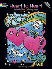Heart to Heart Stained Glass Coloring Book (Dover Stained Glass Coloring Book) - Foldvary-Anderson,