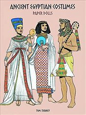 Ancient Egyptian Costumes Paper Dolls (Dover Paper Dolls) - Tierney, Tom