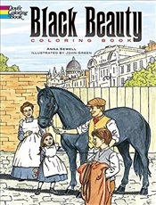 Black Beauty: Coloring Book (Dover Classic Stories Coloring Book) - Sewell, Anna