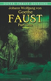 Faust, Part One (Dover Thrift Editions) (Pt. 1) - Goethe, Johann Wolfgang Von