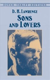 Sons and Lovers (Dover Thrift Editions) - Lawrence, D. H.