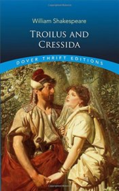 Troilus and Cressida (Dover Thrift Editions) - Shakespeare, William