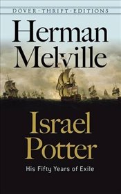 Israel Potter: His Fifty Years of Exile (Dover Thrift Editions) - Melville, Herman