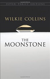 Moonstone (Dover Thrift Editions) - Collins, Wilkie
