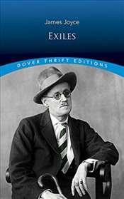 Exiles (Dover Thrift Editions) - Joyce, James