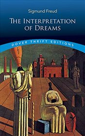 Interpretation of Dreams (Dover Thrift Editions) - Freud, Sigmund