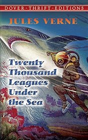 Twenty Thousand Leagues Under the Sea (Dover Thrift Editions) - Verne, Jules