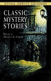 Classic Mystery Stories (Dover Thrift Editions) - Poe, Edgar Allan