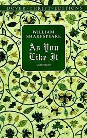 As You Like It: Dover Thrift Edition (Dover Thrift Editions) - Shakespeare, William