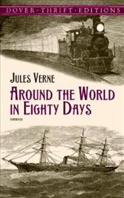 Around the World in Eighty Days (Dover Thrift Editions) - Verne, Jules