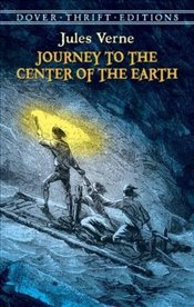 Journey to the Center of the Earth (Dover Thrift Editions) - Verne, Jules