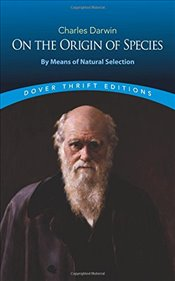 On the Origin of Species: By Means of Natural Selection (Dover Thrift Editions) - Darwin, Charles