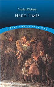 Hard Times (Dover Thrift Editions) - Dickens, Charles