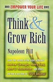 Think & Grow Rich (Dover Empower Your Life) - Hill, Napoleon