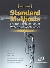 Standard Methods for the Examination of Water and Wastewater 23E - Rice, Eugene W.