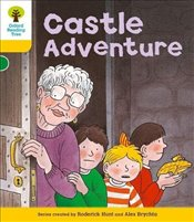 Oxford Reading Tree: Level 5 : Stories: Castle Adventure - Hunt, Roderick