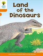 Oxford Reading Tree: Level 6 : Stories : Land of the Dinosaurs - Hunt, Roderick