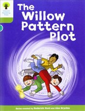 Oxford Reading Tree: Level 7: Stories: The Willow Pattern Plot - Hunt, Roderick