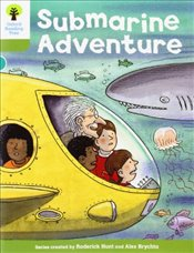Oxford Reading Tree: Level 7: Stories: Submarine Adventure - Hunt, Roderick