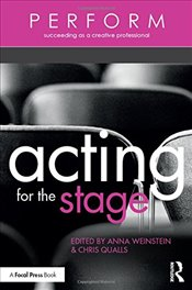 Acting for the Stage (Perform) -
