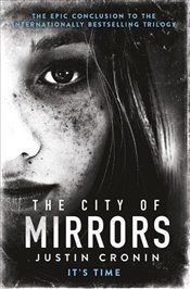City of Mirrors (Passage Trilogy 3) - Cronin, Justin