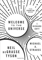Welcome to the Universe : The Problem Book - Tyson, Neil deGrasse