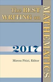 Best Writing on Mathematics 2017  - Pitici, Mircea