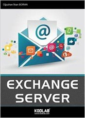 Buluta Giden Yol Office 365 ve Exchange Server - Boran, Oğuzhan İlkan