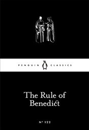 Rule of Benedict : Little Black Classics No.122 -
