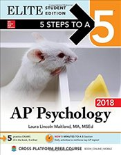 5 Steps to a 5 : AP Psychology 2018 Elite Student edition - Maitland, Laura Lincoln
