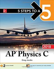 5 Steps to a 5 : AP Physics C 2018  - Jacobs, Greg