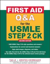 First Aid Q&A for the USMLE Step 2 CK, Second Edition (A & L Review) - Le, Tao