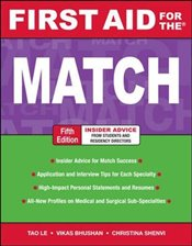 First Aid for the Match, Fifth Edition (First Aid Series) - Le, Tao