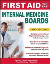 First Aid for the Internal Medicine Boards, 3rd Edition (First Aid Series) - Le, Tao