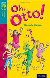 Oxford Reading Tree TreeTops Fiction: Level 9 More Pack A: Oh, Otto! - Morgan, Michaela