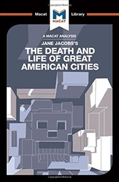 Death and Life of Great American Cities   - Fuller, Martin