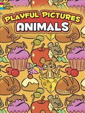 Playful Pictures -- Animals (Dover Coloring Books) - Maderna, Victoria