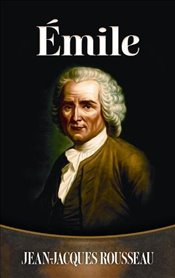 Emile (Dover Books on Literature & Drama) - Rousseau, Jean-Jacques