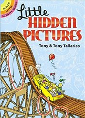 Little Hidden Pictures (Dover Little Activity Books) - Tallarico, Tony