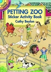 Petting Zoo Sticker Activity Book (Dover Little Activity Books Stickers) - Beylon, Cathy