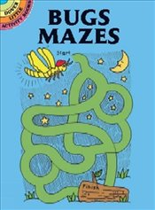 Bugs Mazes (Dover Little Activity Books) - Newman-DAmico, Fran
