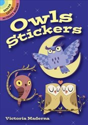 Owls Stickers (Dover Little Activity Books Stickers) - Maderna, Victoria