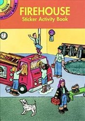 Fire House Sticker Activity Book (Dover Little Activity Books Stickers) - Beylon,