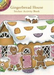 Gingerbread House Sticker Activity Book (Dover Little Activity Books Stickers) - Beylon, Cathy