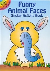 Funny Animal Faces Sticker Activity Book (Dover Little Activity Books Stickers) - Newman-DAmico, Fran