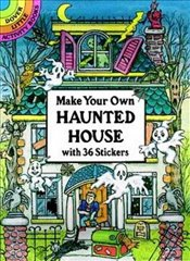 Make Your Own Haunted House with 36 Stickers (Dover Little Activity Books Stickers) - Beylon, Cathy