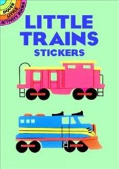 Little Trains Stickers (Dover Little Activity Books Stickers) - Beylon, Cathy